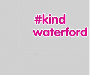 #kindwaterford campaign extends into WIT
