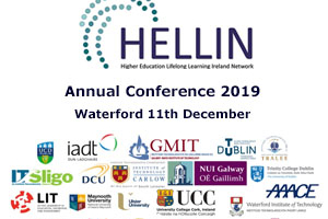 HELLIN Higher Education Lifelong Learning Ireland Network - Annual Conference 2019