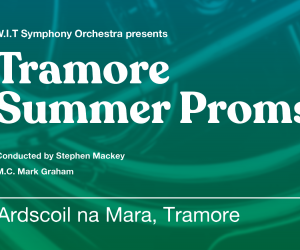 Tramore Summer Proms 2019
