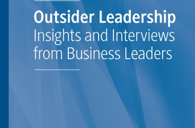 Book Launch - Outsider Leadership: Insights and Interviews from Business Leaders
