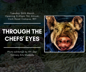 'Through The Chefs' Eyes'- A Photographic Exhibition