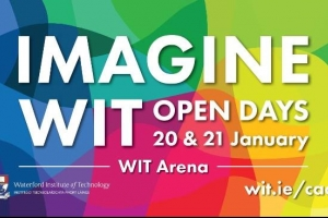 WIT Open Days January 2017 - which is right for you?