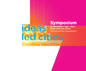 Idea-led cities and design-led innovation focus of Creative Identities Symposium