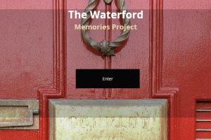 Heritage Week focus: WIT Waterford Memories Project