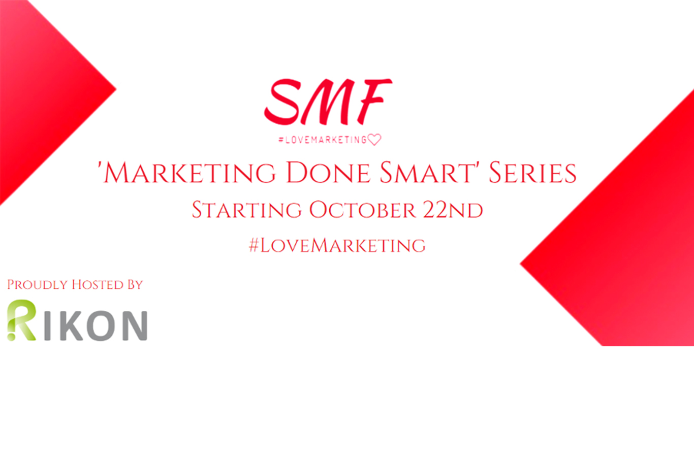 The 'Marketing Done Smart' webinar series will feature expert advice from the RIKON team