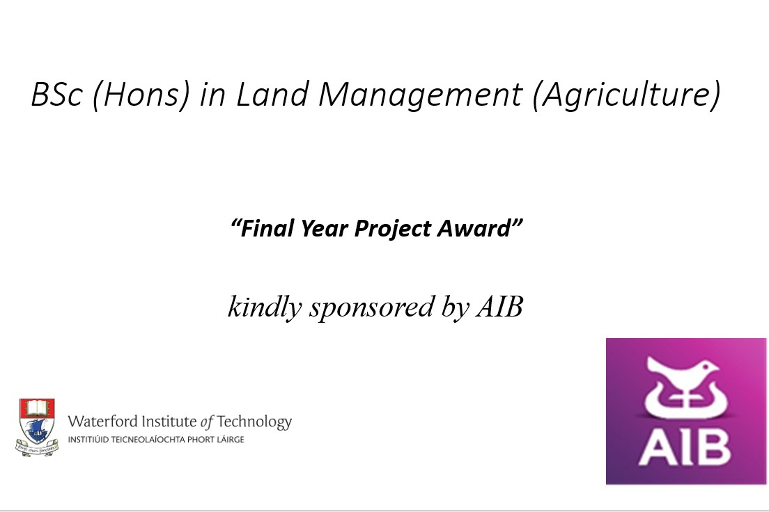 AIB was delighted to partner with WIT for the AIB / WIT Land Management (Agriculture) Awards