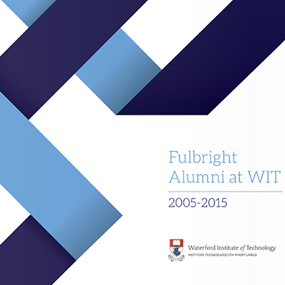 Fulbright Alumni at WIT
