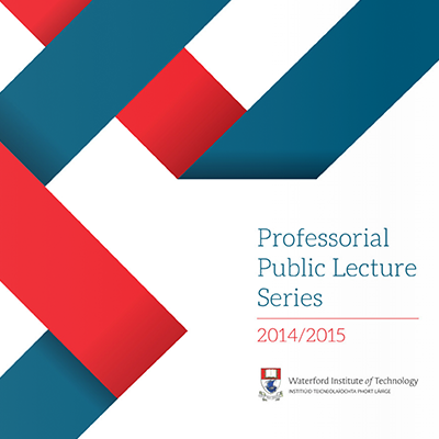 Professorial Lecture Series at WIT